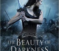 ARC Review: The Beauty of Darkness by Mary E. Pearson