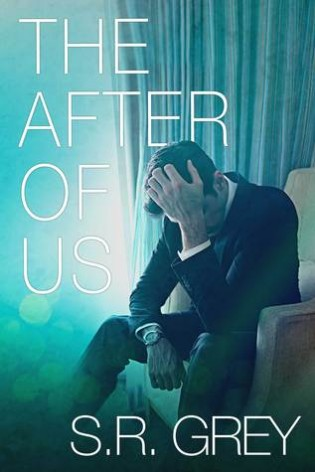 The After of Us by S.R. Grey