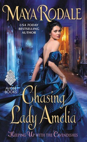 ARC Review: Chasing Lady Amelia by Maya Rodale
