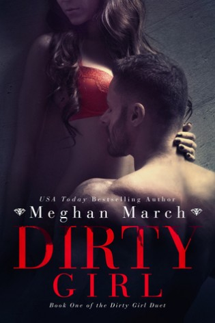 Dirty Girl by Meghan March
