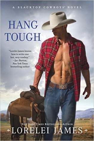 Hang Tough by Lorelei James