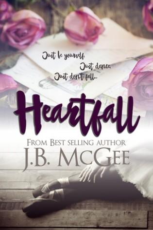 Heartfall by J.B. McGee