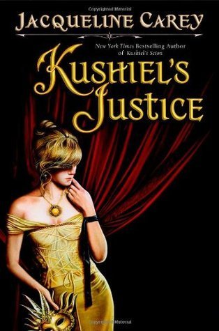 Review: Kushiel's Justice by Jacqueline Carey