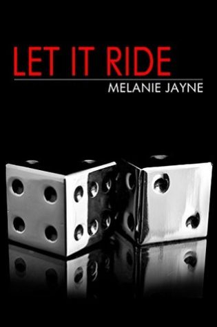 Let It Ride by Melanie Jayne