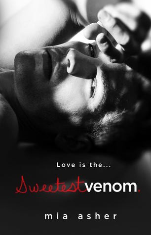 Sweetest Venom by Mia Asher