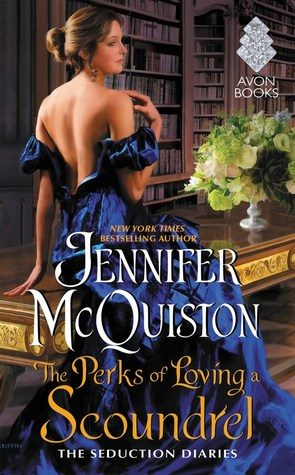 ARC Review: The Perks of Loving a Scoundrel by Jennifer McQuiston