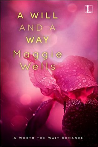 A Will and a Way by Maggie Wells