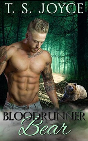 Bloodrunner Bear by T.S. Joyce