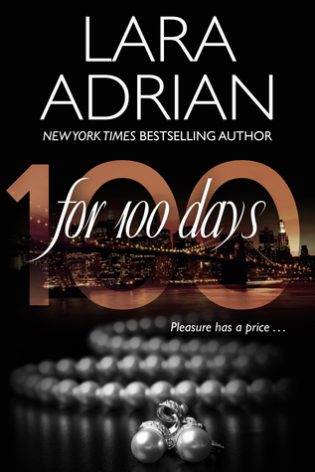 For 100 Days by Lara Adrian