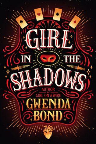 Girl in the Shadows by Gwenda Bond