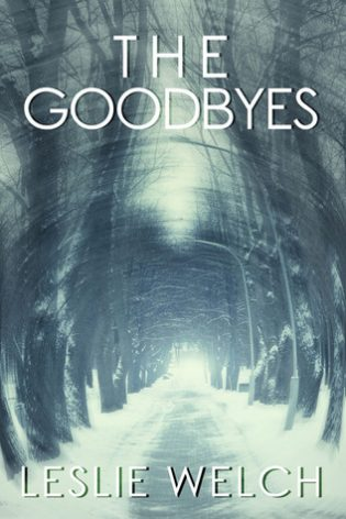 The Goodbyes by Leslie Welch