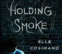 Review: Holding Smoke by Elle Cosimano