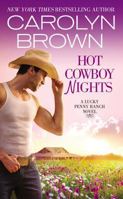 Hot Cowboy Nights by Carolyn Brown