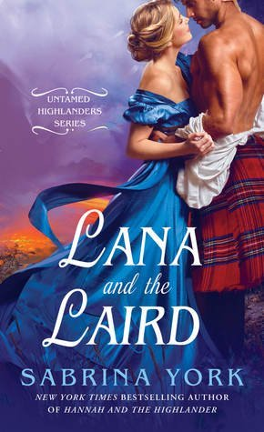 Lana and the Laird by Sabrina York