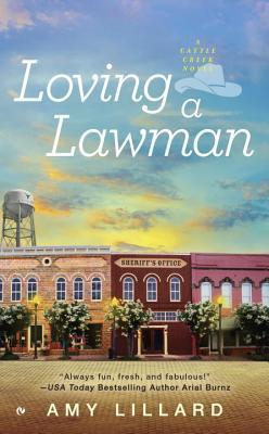 Loving a Lawman by Amy Lillard