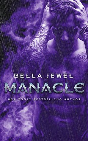 Manacle by Bella Jewel