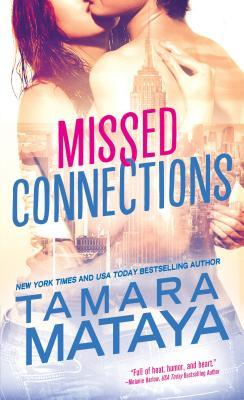 Missed Connections by Tamara Mataya