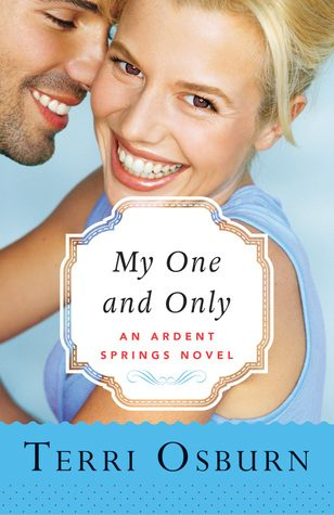 My One and Only	by Terri Osburn