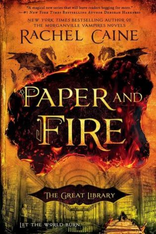 Paper and Fire by Rachel Caine