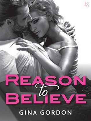 Reason to Believe by Gina Gordon