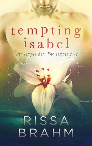 Tempting Isabel by Rissa Brahm