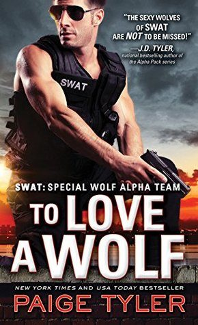 To Love A Wolf by Paige Tyler