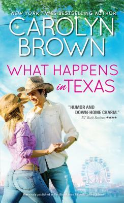 What Happens in Texas by Carolyn Brown