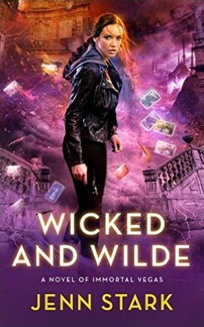 Wicked and Wilde	 by Jenn Stark