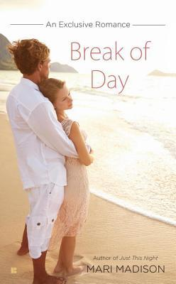 Break of Day by Mari Madison