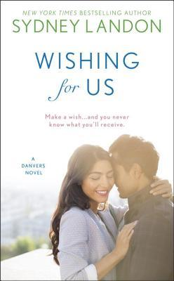 Wishing for Us by Sydney Landon