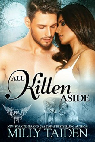 All Kitten Aside by Milly Taiden