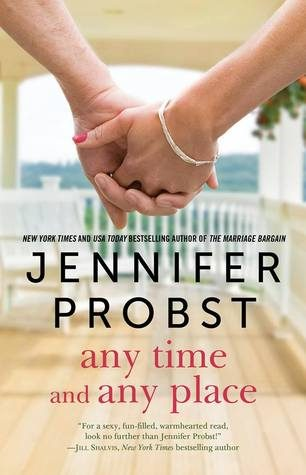 Any Time and Any Place by Jennifer Probst