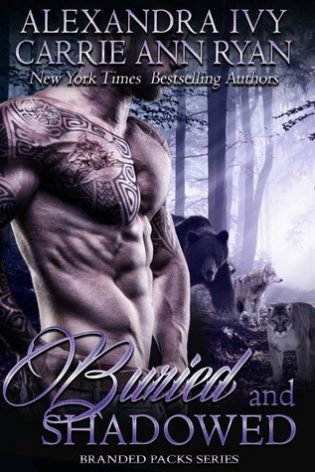 Buried and Shadowed by Carrie Ann Ryan and Alexandra Ivy