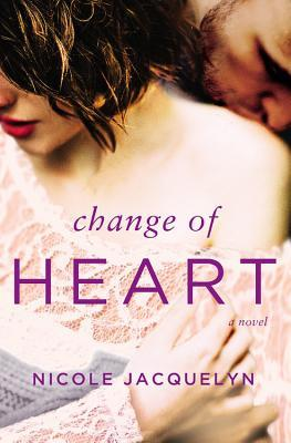 Change of Heart by Nicole Jacquelyn