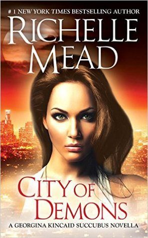 City of Demons by Richelle Mead