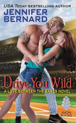 Drive You Wild by Jennifer Bernard