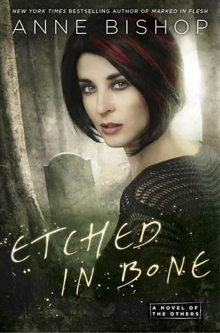 ARC Review: Etched in Bone by Anne Bishop