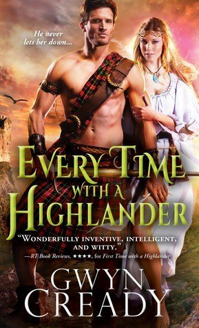 Every Time with a Highlander by Gwen Cready