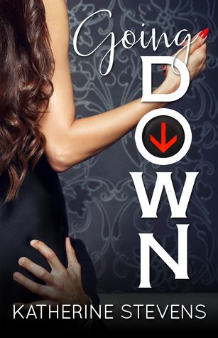 Going Down by Katherine Stevens