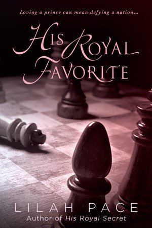 ARC Review: His Royal Favorite by Lilah Pace