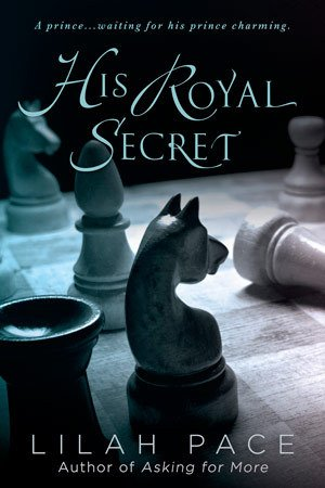 ARC Review: His Royal Secret by Lilah Pace