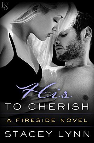His to Cherish by Stacey Lynn