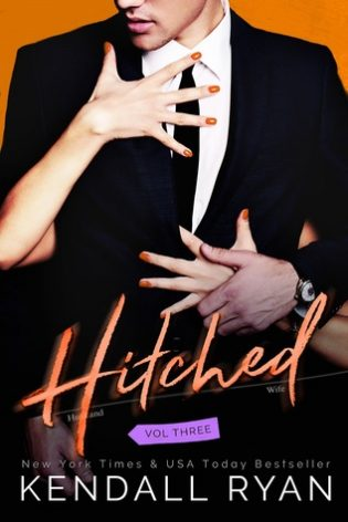Hitched Vol 3 by Kendall Ryan