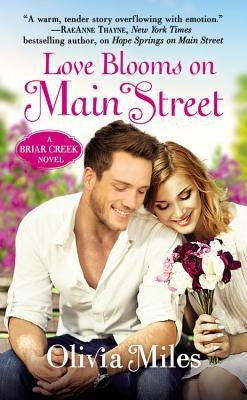 Love Blooms on Main Street by Olivia Miles