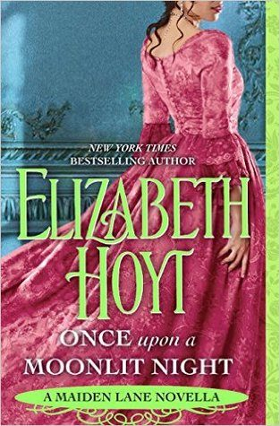 ARC Review: Once Upon a Moonlit Night by Elizabeth Hoyt