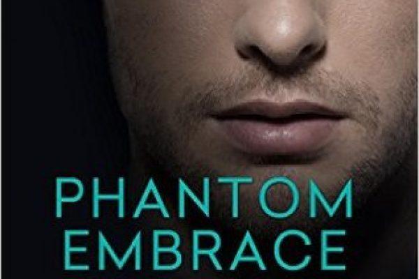 Phantom Embrace by Dianne Duvall
