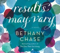 Results May Vary by Bethany Chase