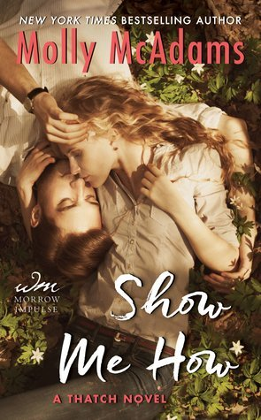 Show Me How by Molly McAdams