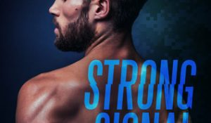 Review: Strong Signal by Megan Erickson and Santino Hassell