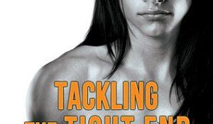 Review: Tackling the Tight End by Tara Lain